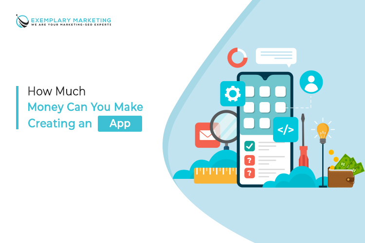 How Much Money Can You Make Creating an App