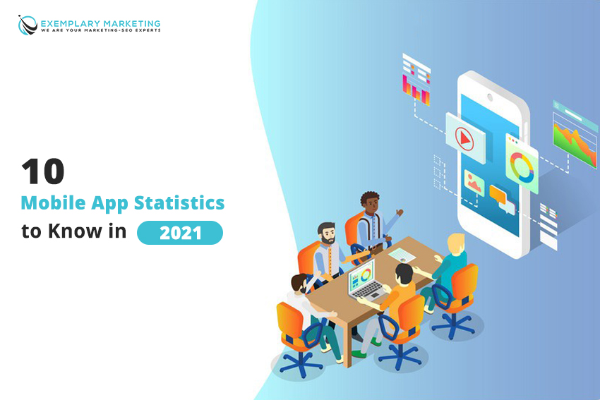10 Mobile App Statistics to Know in 2021