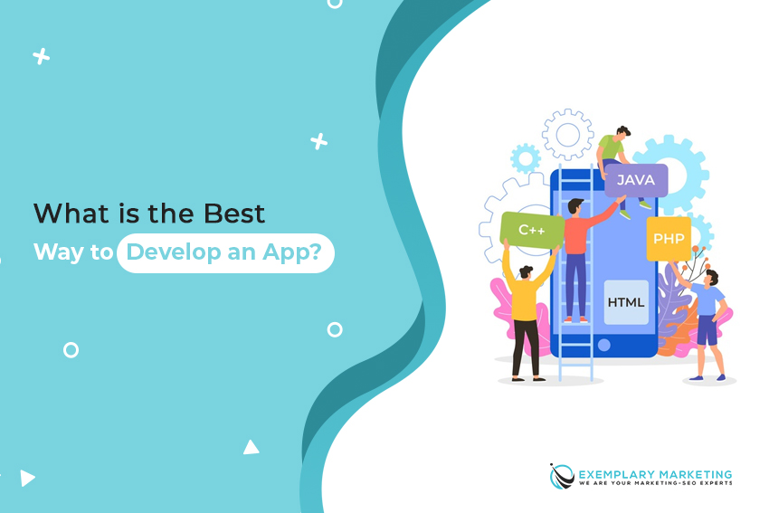 What is the best way to develop an app 1