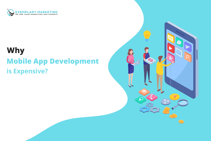 Why Mobile App Development is Expensive