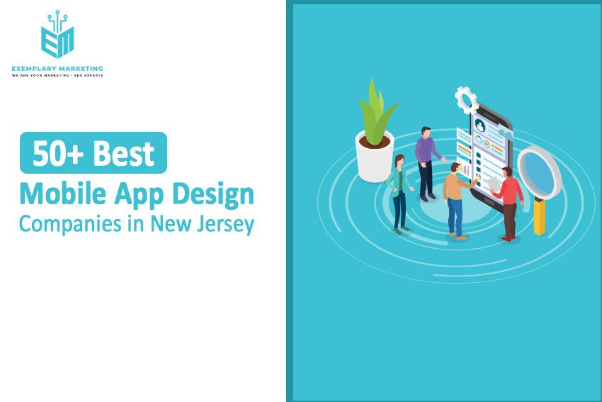 50+ Best Mobile App Design Companies in New Jersey