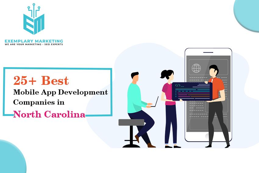 25+ Best Mobile App Development Companies in North Carolina