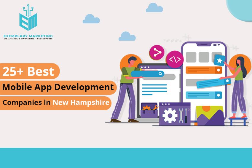 25 Best Mobile App Development Companies in New Hampshire