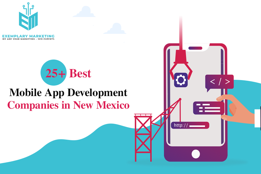 25 Best Mobile App Development Companies in New Mexico