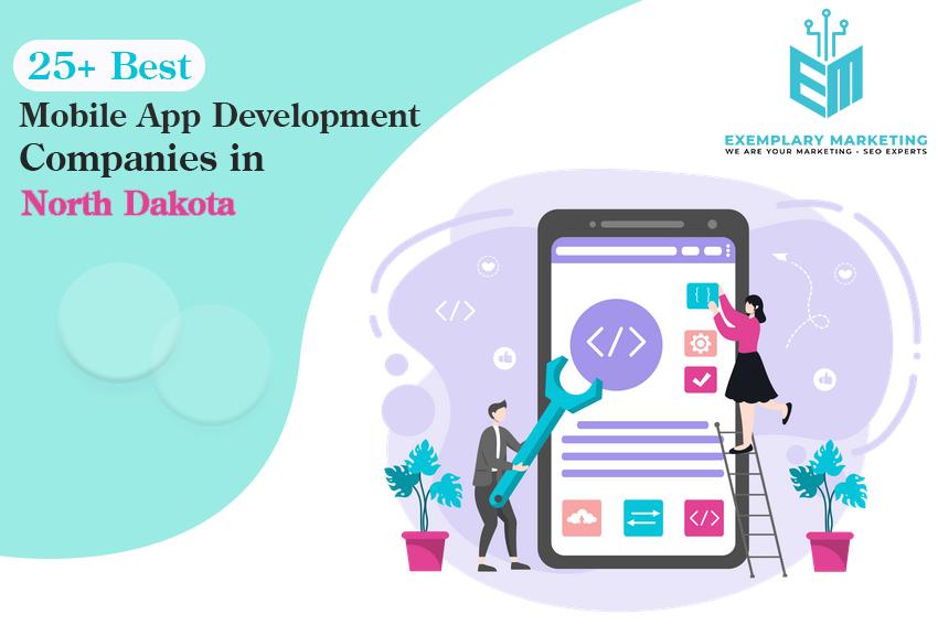 25 Best Mobile App Development Companies in North Dakota