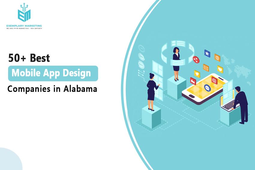 50 Best Mobile App Design Companies in Alabama