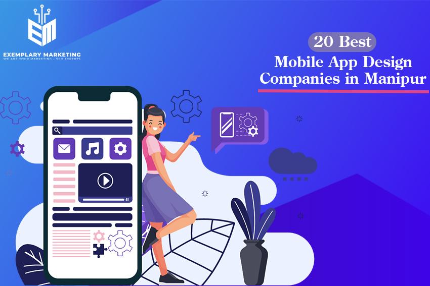 20 Best Mobile App Design Companies in Manipur