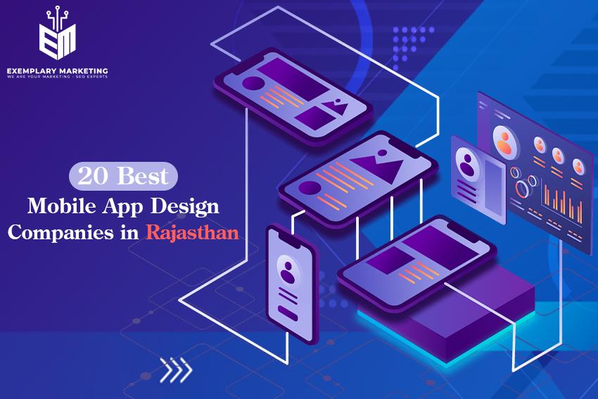 20 Best Mobile App Design Companies in Rajasthan