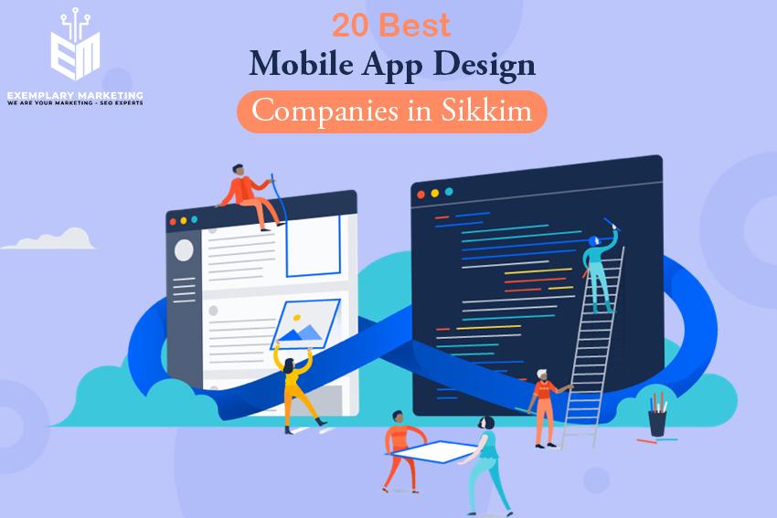 20 Best Mobile App Design Companies in Sikkim