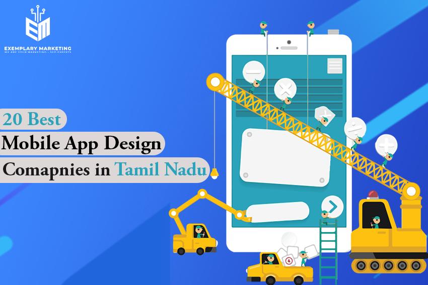 20 Best Mobile App Design Companies in Tamil Nadu