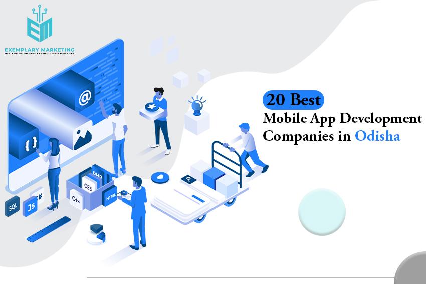 20 Best Mobile App Development Companies In Odisha