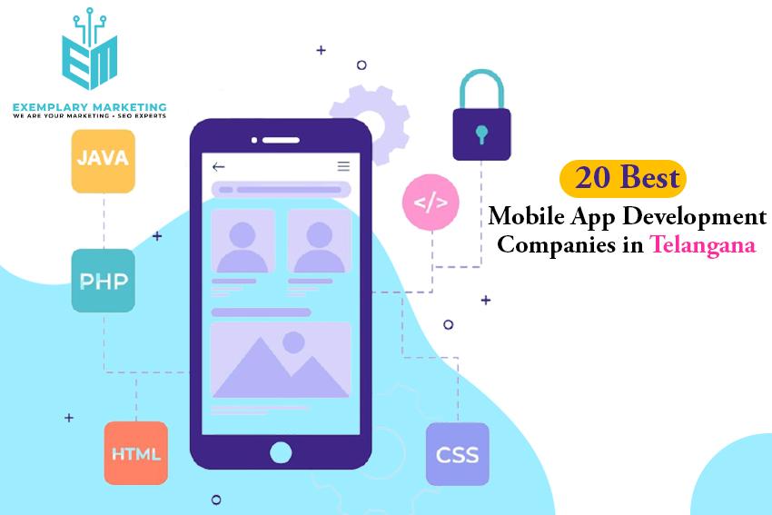 20 Best Mobile App Development Companies In Telangana