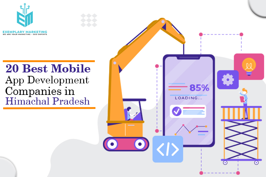 20 Best Mobile App Development Companies in Himachal Pradesh