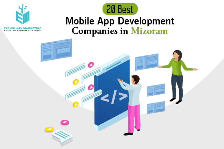 20 Best Mobile App Development Companies in Mizoram