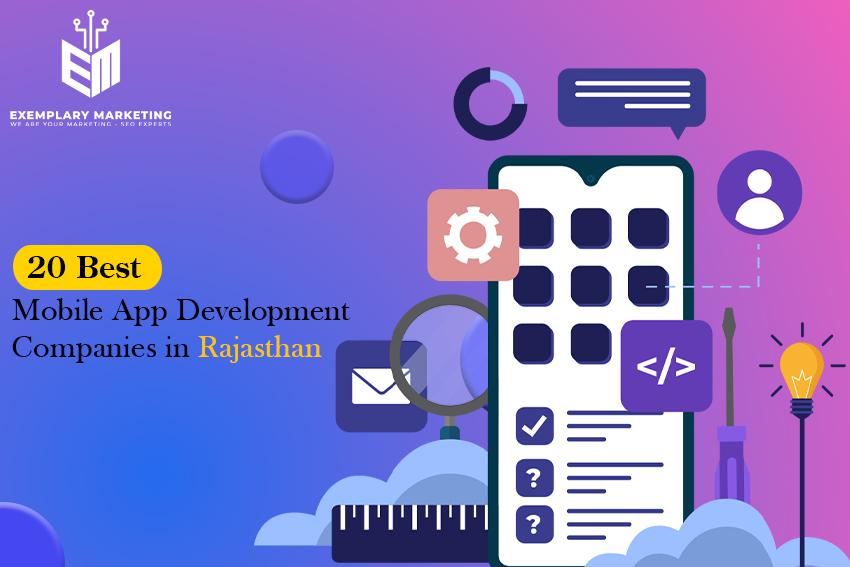 20 Best Mobile App Development Companies in Rajasthan