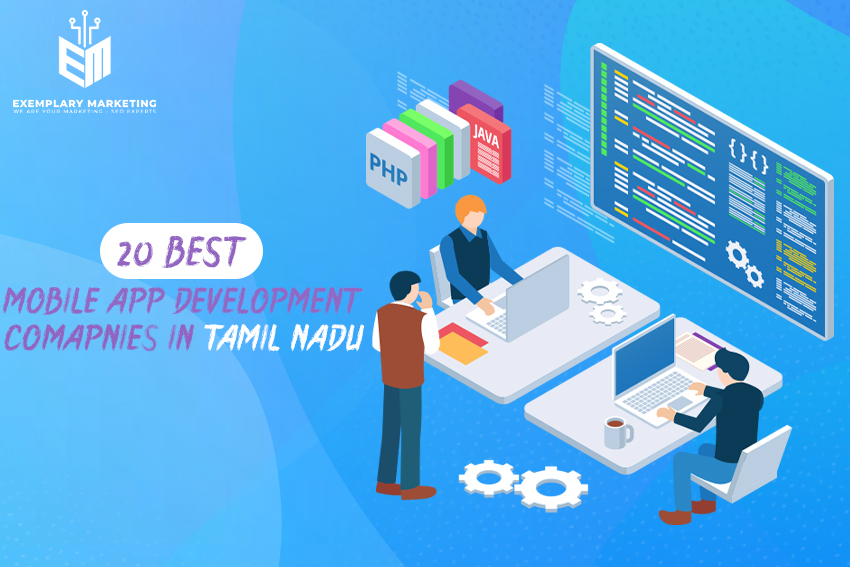 20 Best Mobile App Development Companies in Tamil Nadu