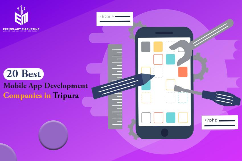 20 Best Mobile App Development Companies in Tripura