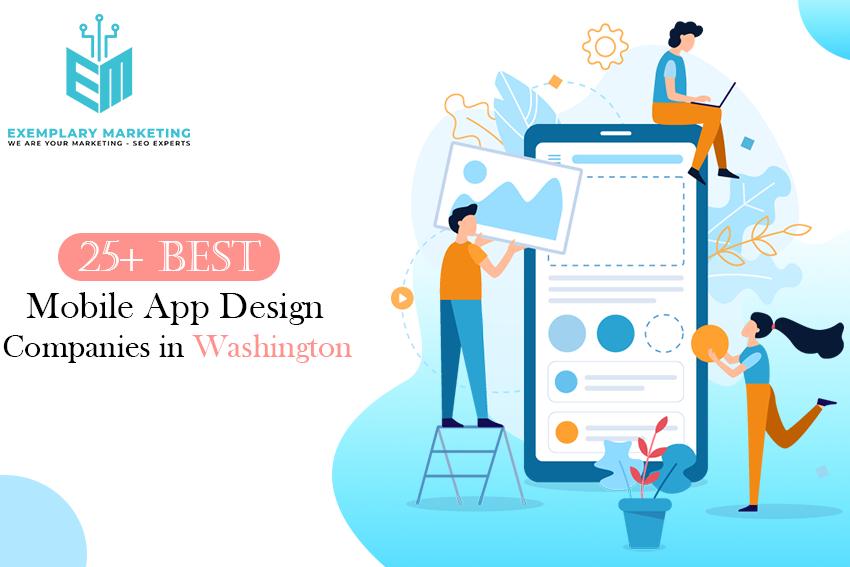 25 Best Mobile App Design Companies in Washington