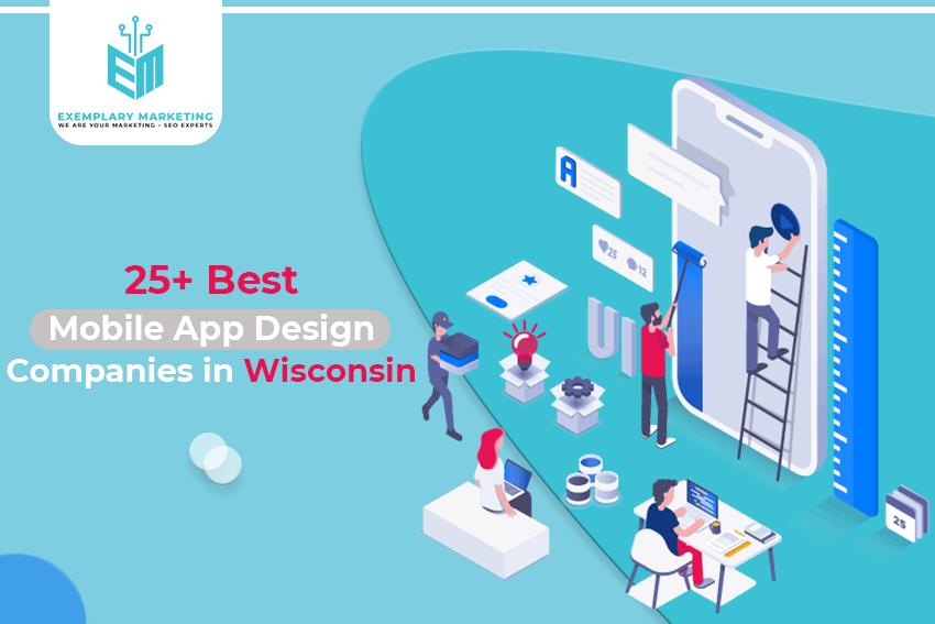 25 Best Mobile App Design Companies in Wisconsin