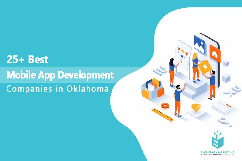 25 Best Mobile App Development Companies in Oklahoma