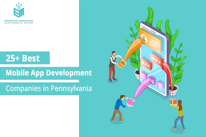 25 Best Mobile App Development Companies in Pennsylvania