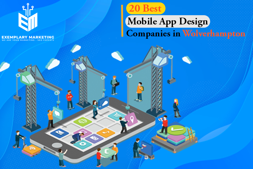20 Best Mobile App Design Companies in Wolverhampton