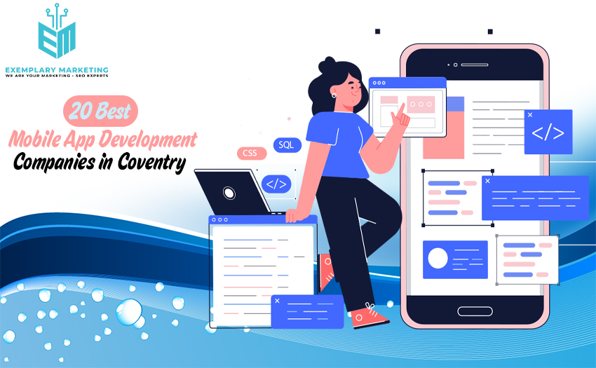 20 Best Mobile App Development Companies in Coventry 1