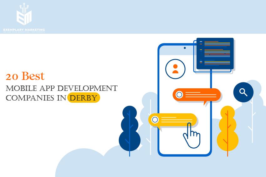 20 Best Mobile App Development Companies in Derby
