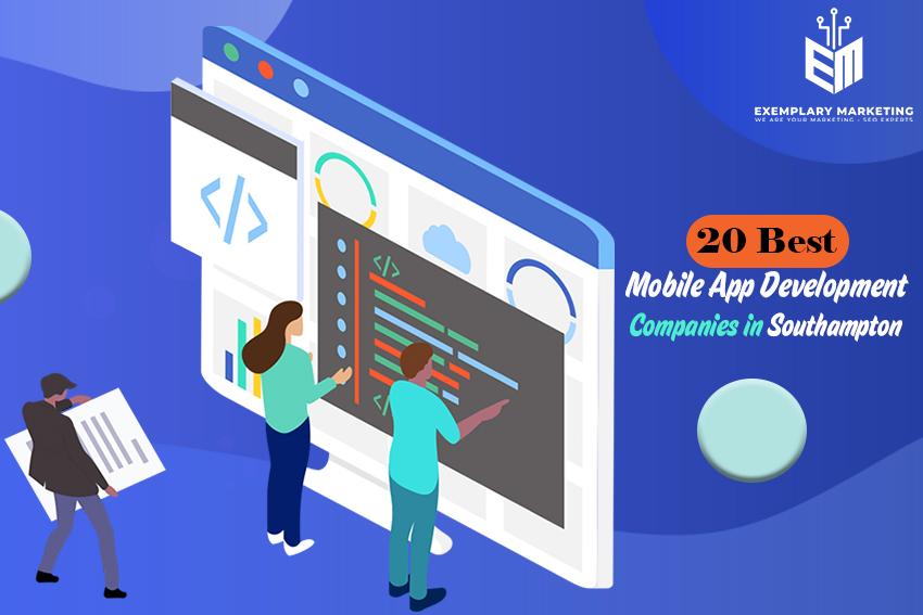 20 Best Mobile App Development Companies in Southampton