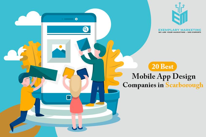 20 Best Mobile App Design Companies in Scarborough