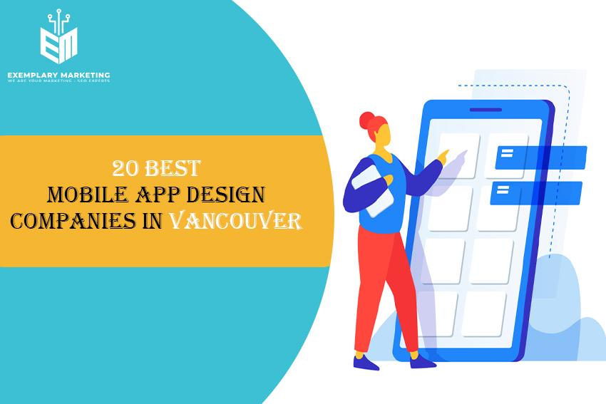 20 Best Mobile App Design Companies in Vancouver