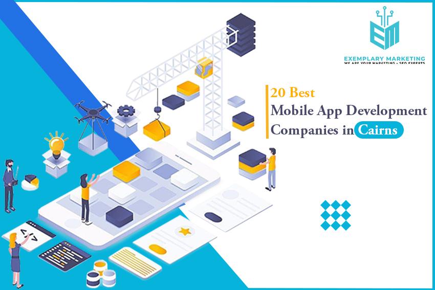 20 Best Mobile App Development Companies in Cairns