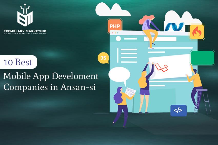 10 Best Mobile App Development Companies in Ansan si