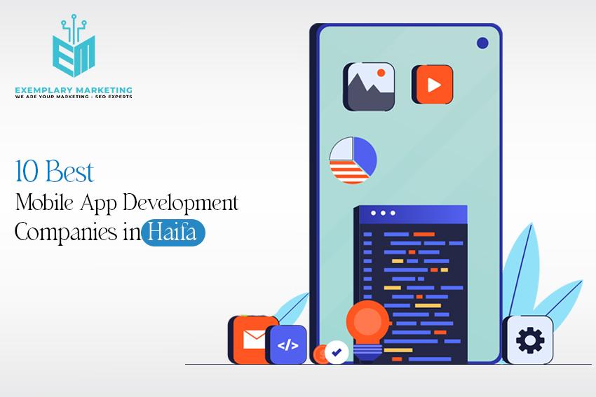 10 Best Mobile App Development Companies in Haifa