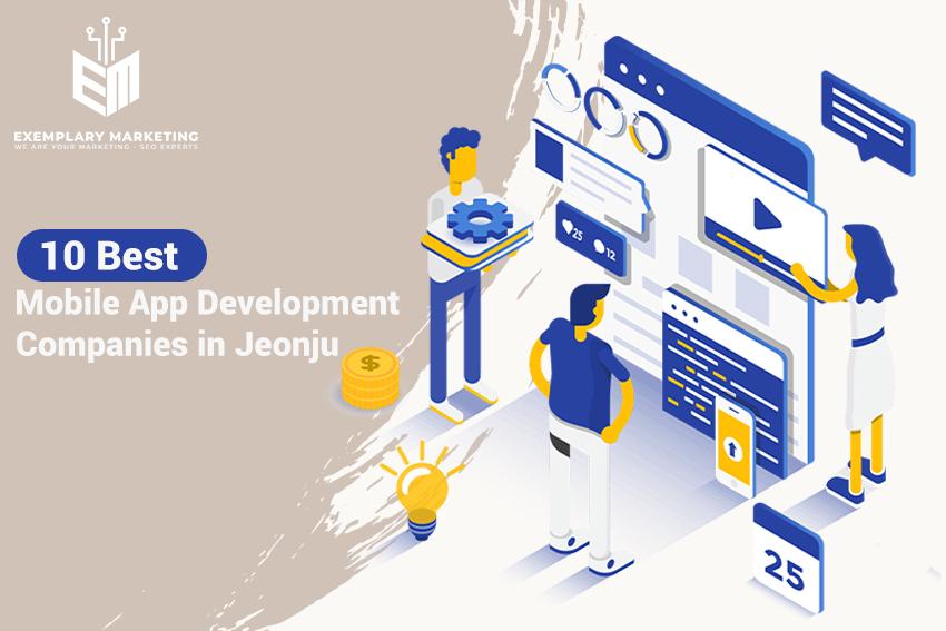10 Best Mobile App Development Companies in Jeonju