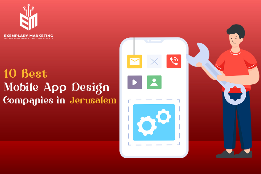 Best Mobile App Design Companies in Jerusalem
